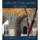 Architecture Sacrée De L'Islam - Yves Korbendau - ACR-102031