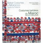 Costumes Berberes Du Maroc - Marie Rose Rabate & Frieda Sorber - ACR-102035