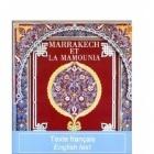 Marrakech Et La Mamounia - Khireddine Mourad & Alain Gérard - ACR-102030