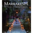 Marrakesh : The Secret Of Its Courtyard-100332