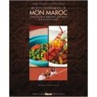 Secrets Gourmands De Mon Maroc - Véronique André & Sébastien Bontour & Choumicha - Glénat -102025