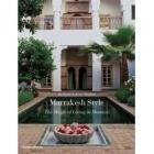 Marrakech Style - Barbara Stoeltie & Rene Stoeltie - Thames & Hudson Ltd-102026